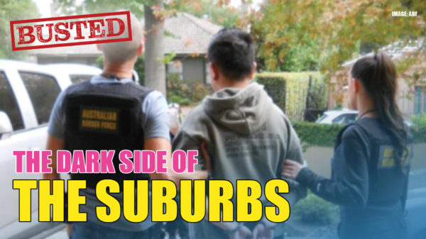 BUSTED this week looks at the dark side of the suburbs. Heath and Rohan go behind the headlines of outrageous and disturbing stories all operating in quiet neighbourhoods around the country underneath peoples noses.